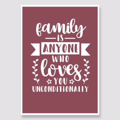 Family Unconditionally Quote
