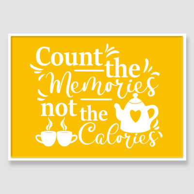 Count the memories Quote
